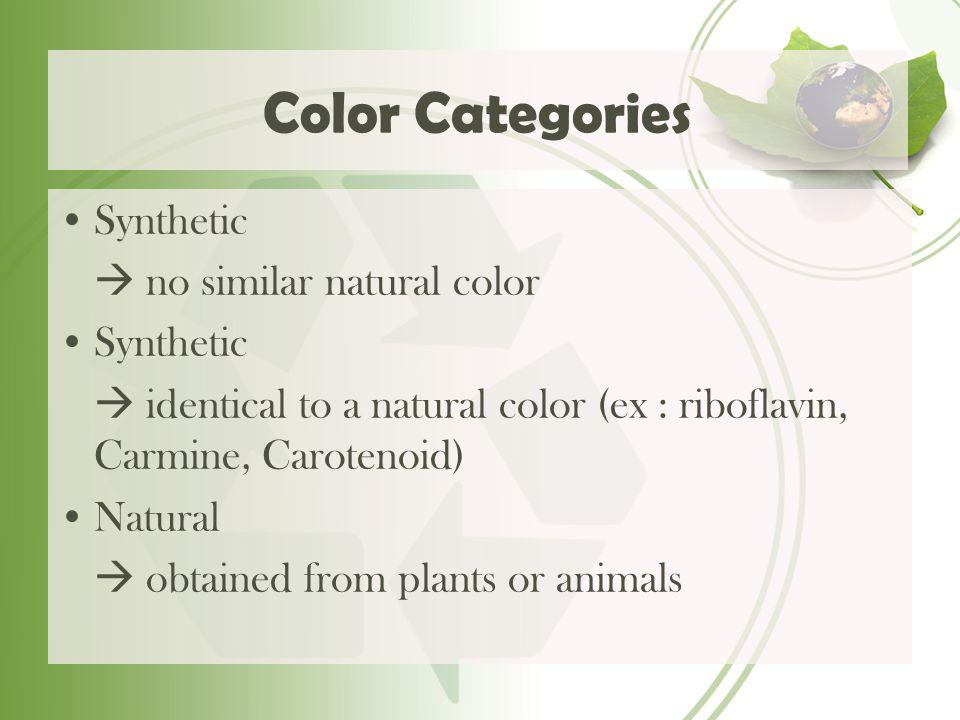Color Categories Synthetic  no similar natural color