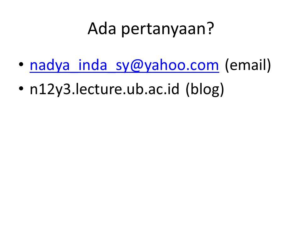 Ada pertanyaan nadya_inda_sy@yahoo.com (email)