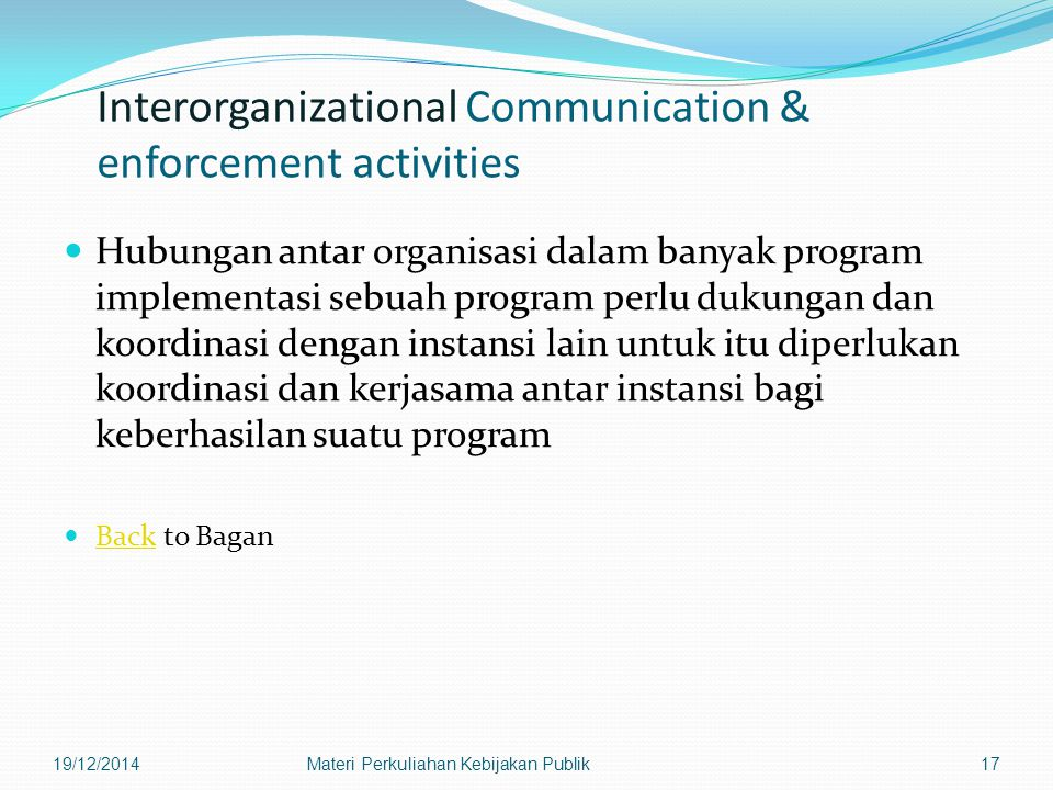 Interorganizational Communication & enforcement activities