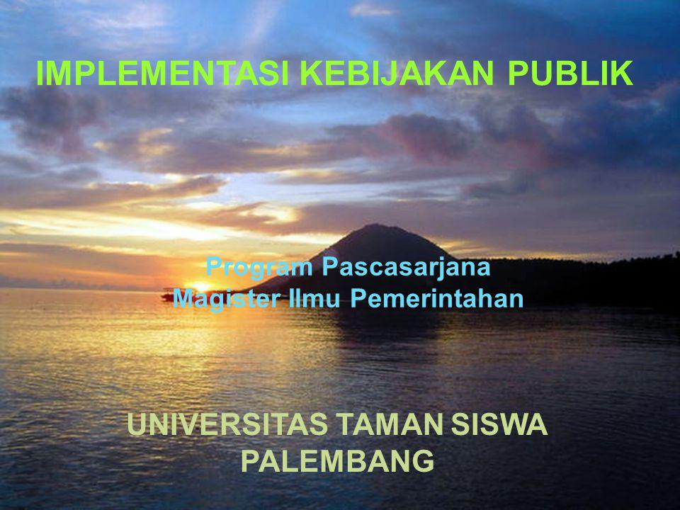 Magister Ilmu Pemerintahan UNIVERSITAS TAMAN SISWA
