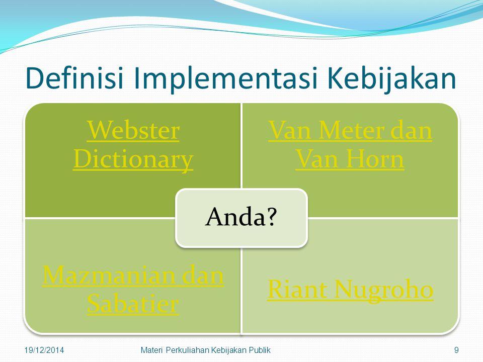 Definisi Implementasi Kebijakan