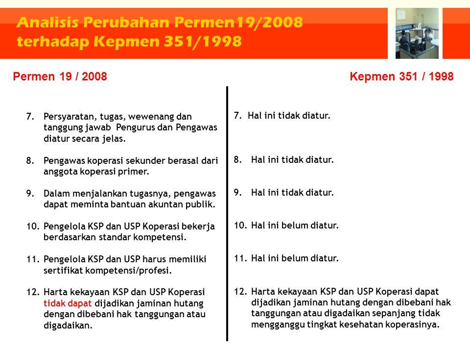 Analisis Perubahan Permen19/2008 terhadap Kepmen 351/1998