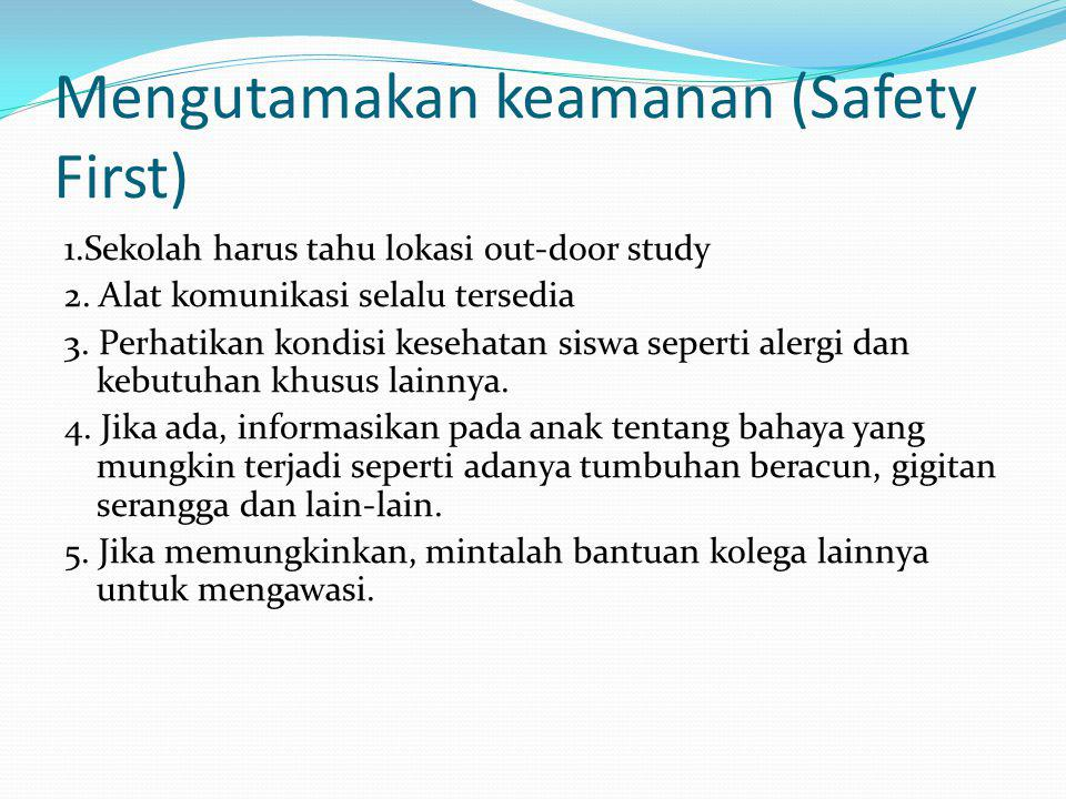 Mengutamakan keamanan (Safety First)