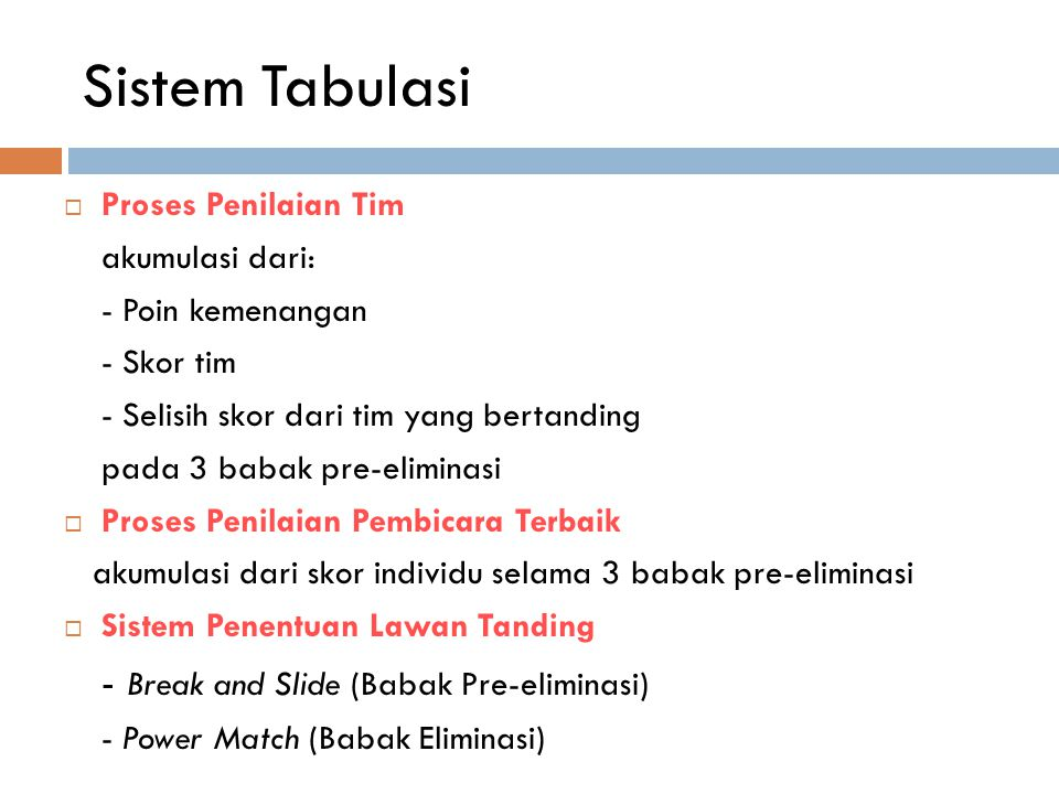Sistem Tabulasi - Break and Slide (Babak Pre-eliminasi)