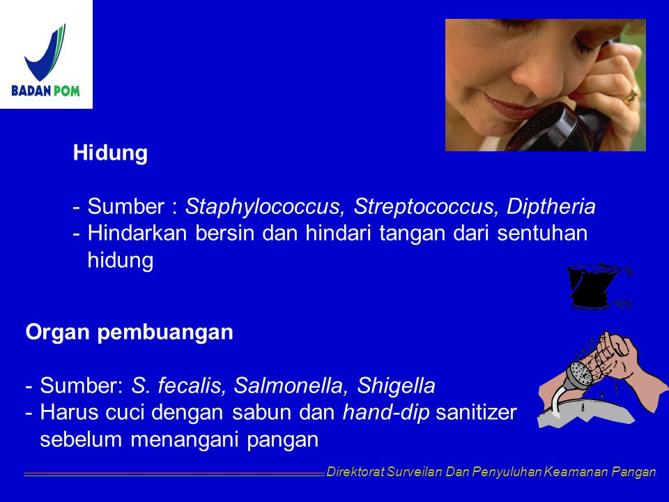 Sumber : Staphylococcus, Streptococcus, Diptheria