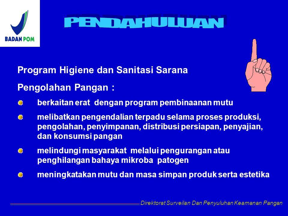Program Higiene dan Sanitasi Sarana Pengolahan Pangan :