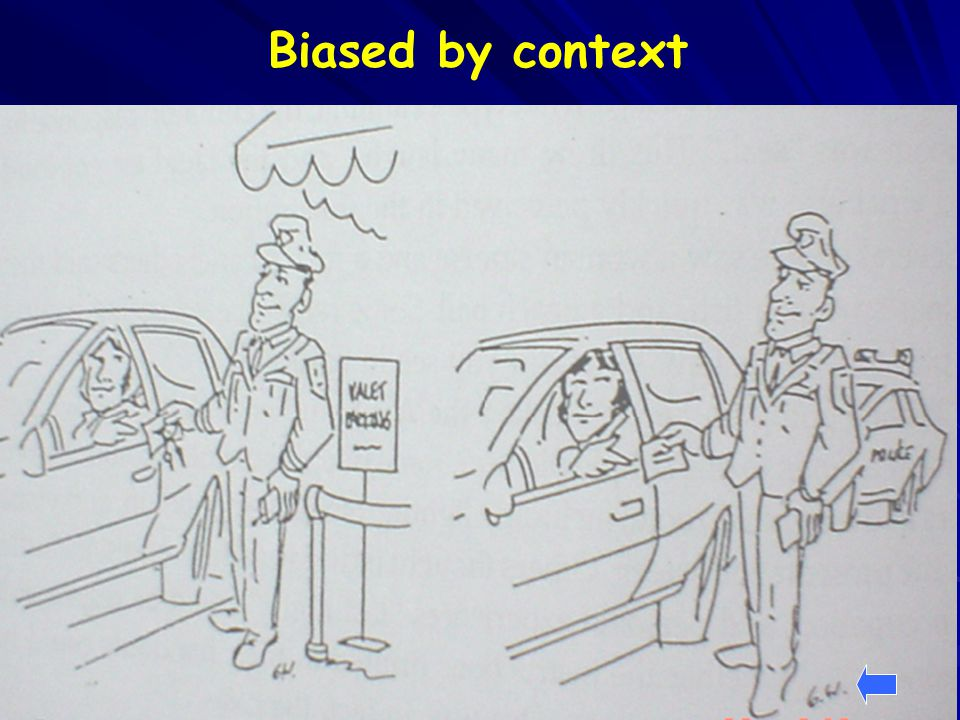 Biased by context