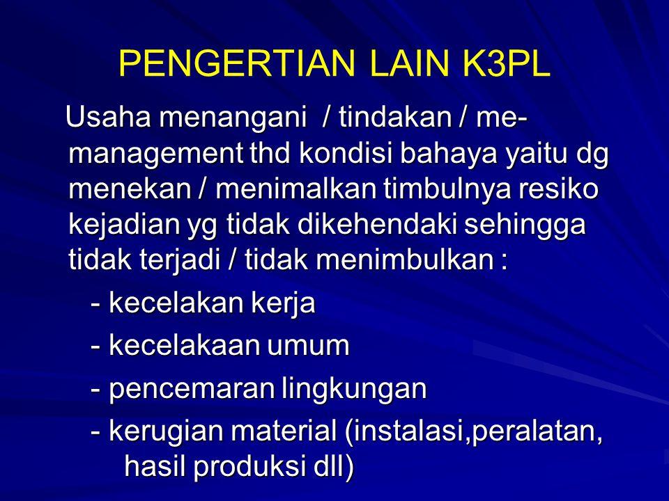 PENGERTIAN LAIN K3PL