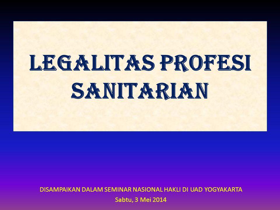 LEGALITAS PROFESI SANITARIAN