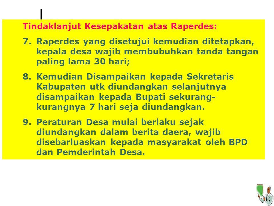 Tindaklanjut Kesepakatan atas Raperdes: