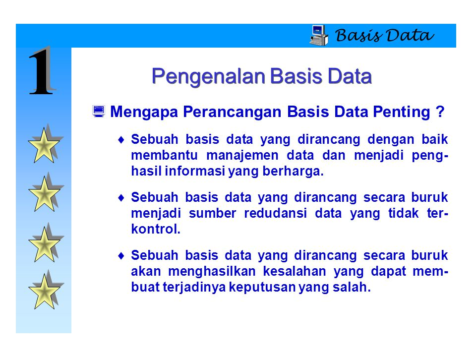 1 Pengenalan Basis Data Basis Data