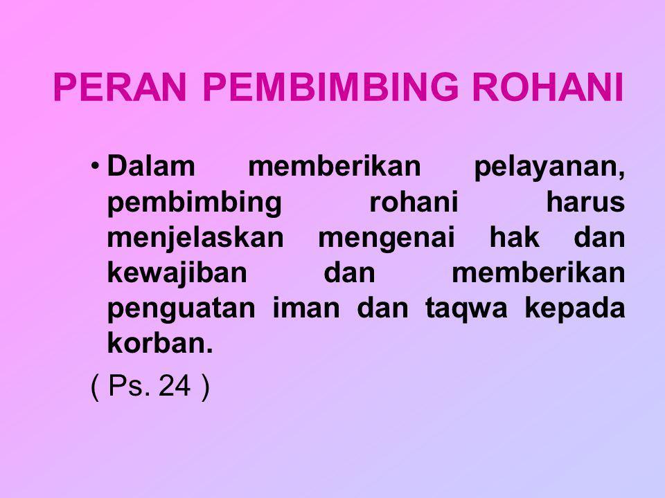 PERAN PEMBIMBING ROHANI