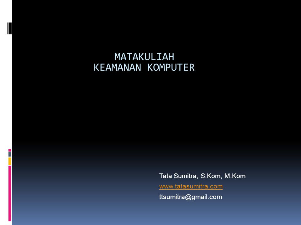 MATAKULIAH KEAMANAN KOMPUTER