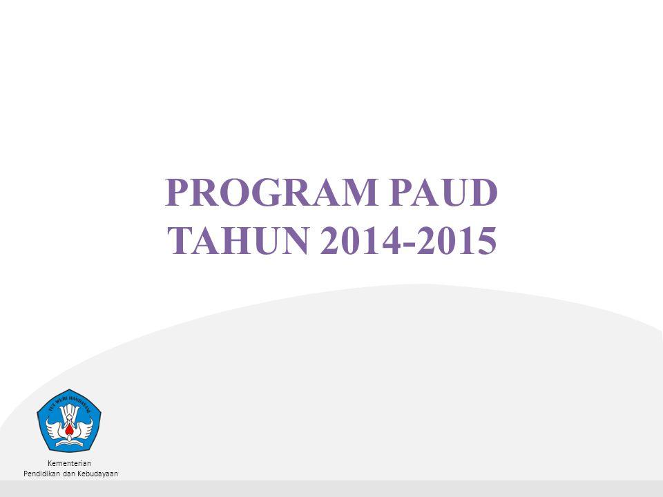 PROGRAM PAUD TAHUN 2014-2015