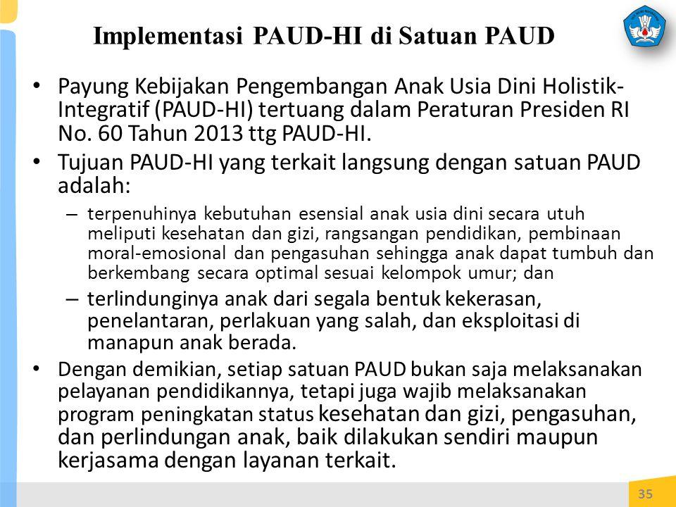 Implementasi PAUD-HI di Satuan PAUD