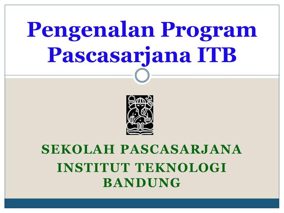 Pengenalan Program Pascasarjana ITB