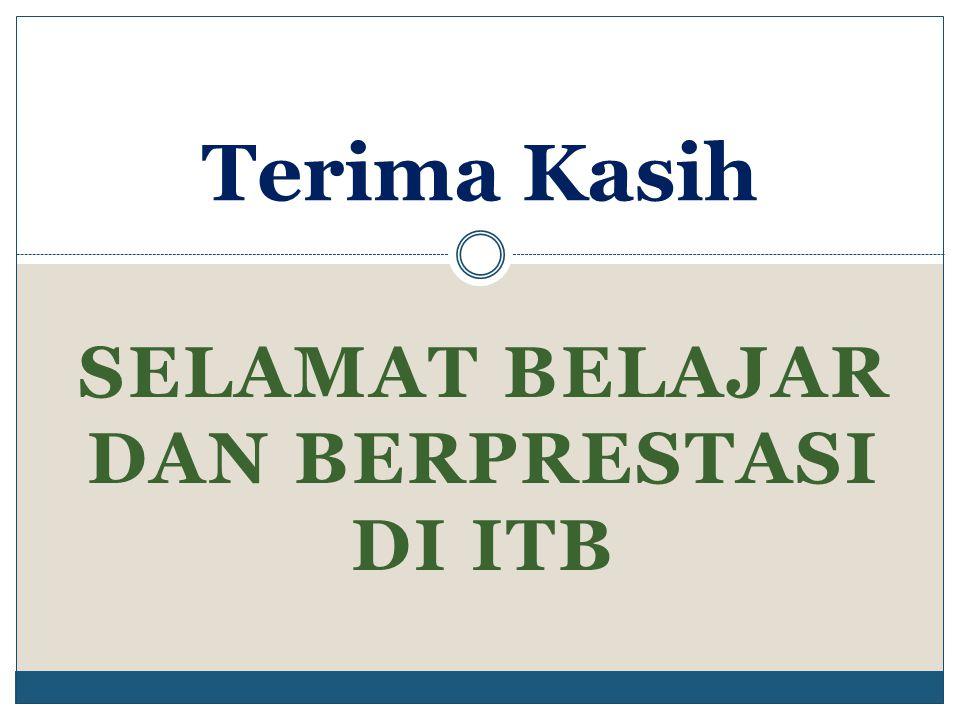 Selamat belajar dan berprestasi di ITB