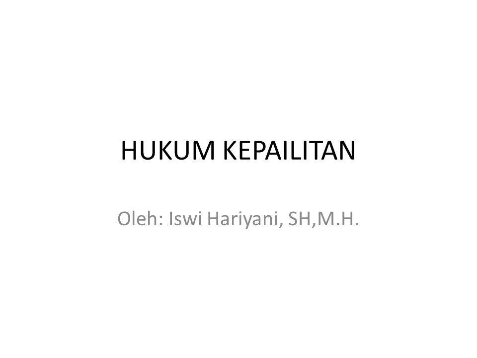 Oleh: Iswi Hariyani, SH,M.H.