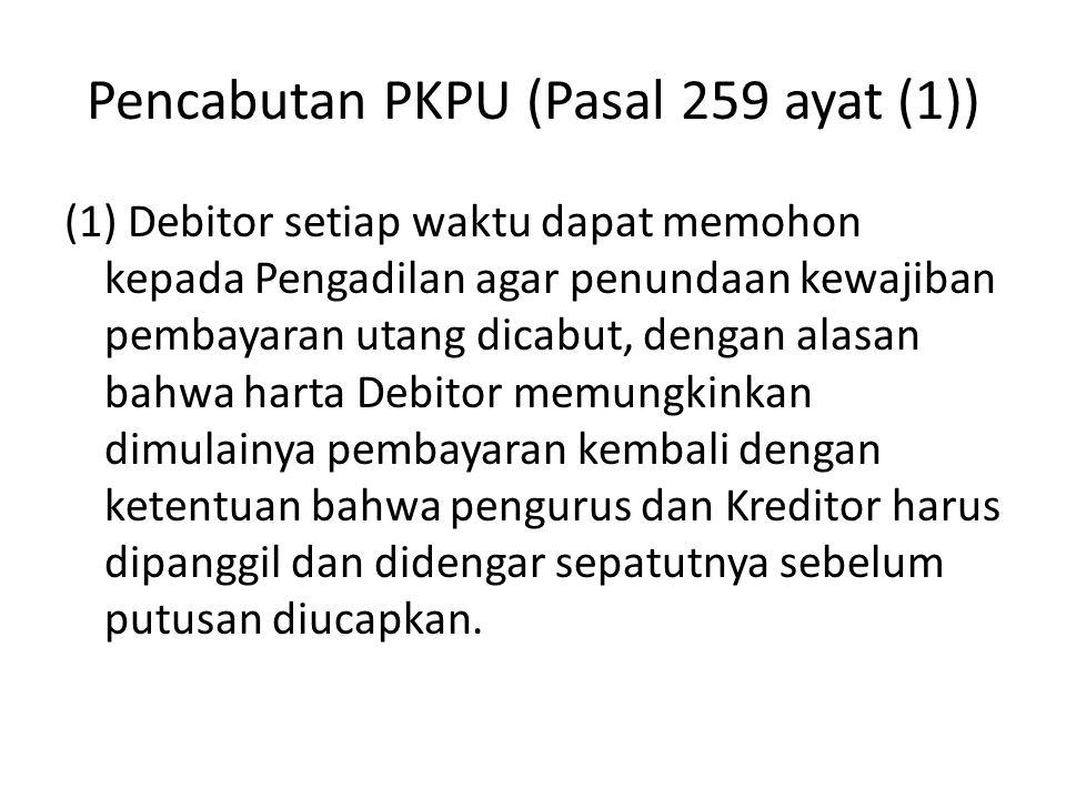 Pencabutan PKPU (Pasal 259 ayat (1))