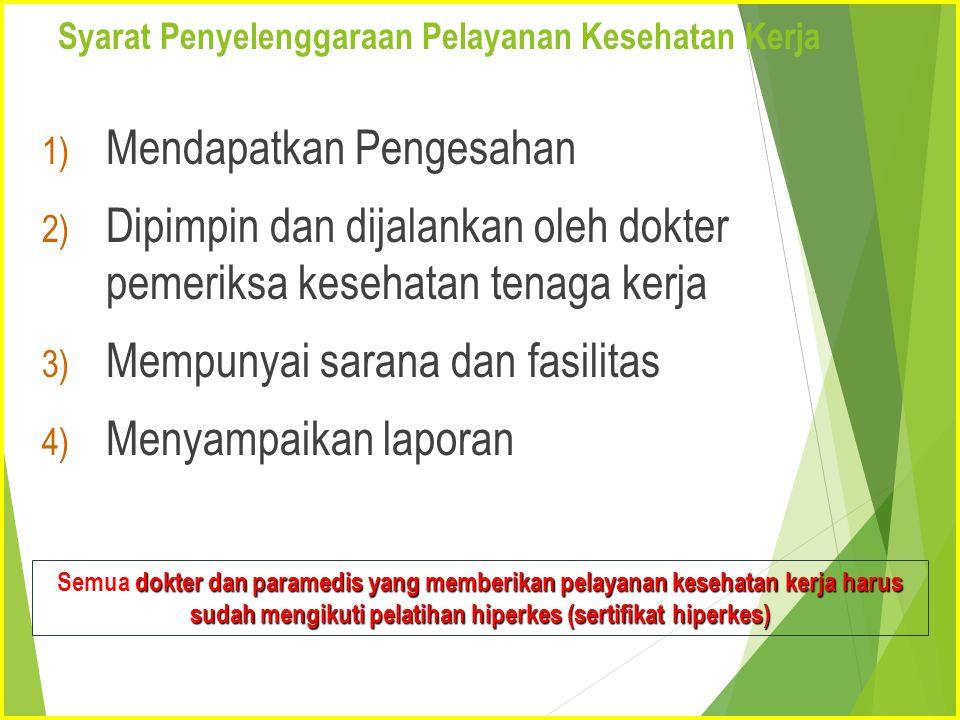 Syarat Penyelenggaraan Pelayanan Kesehatan Kerja
