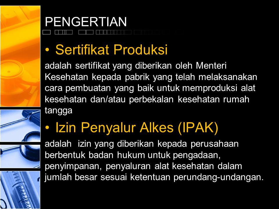 Izin Penyalur Alkes (IPAK)