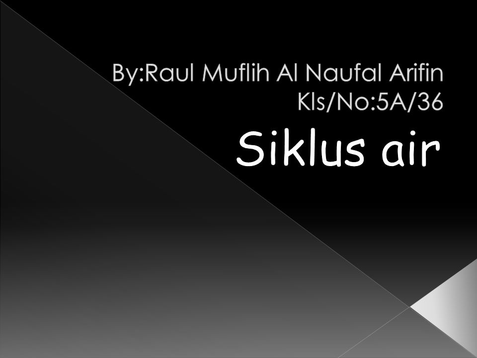By:Raul Muflih Al Naufal Arifin Kls/No:5A/36