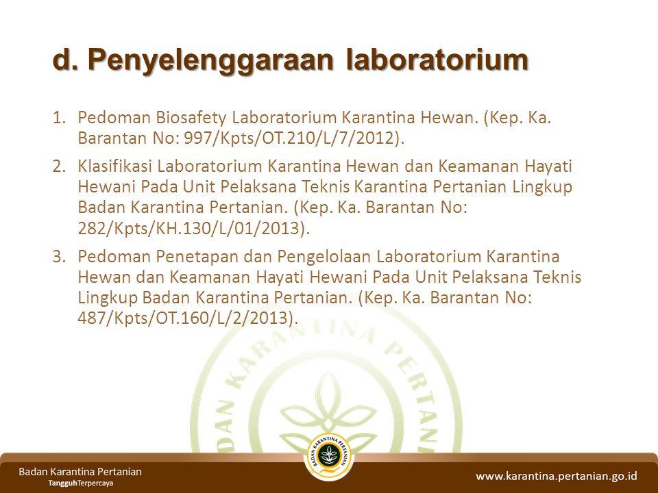 d. Penyelenggaraan laboratorium