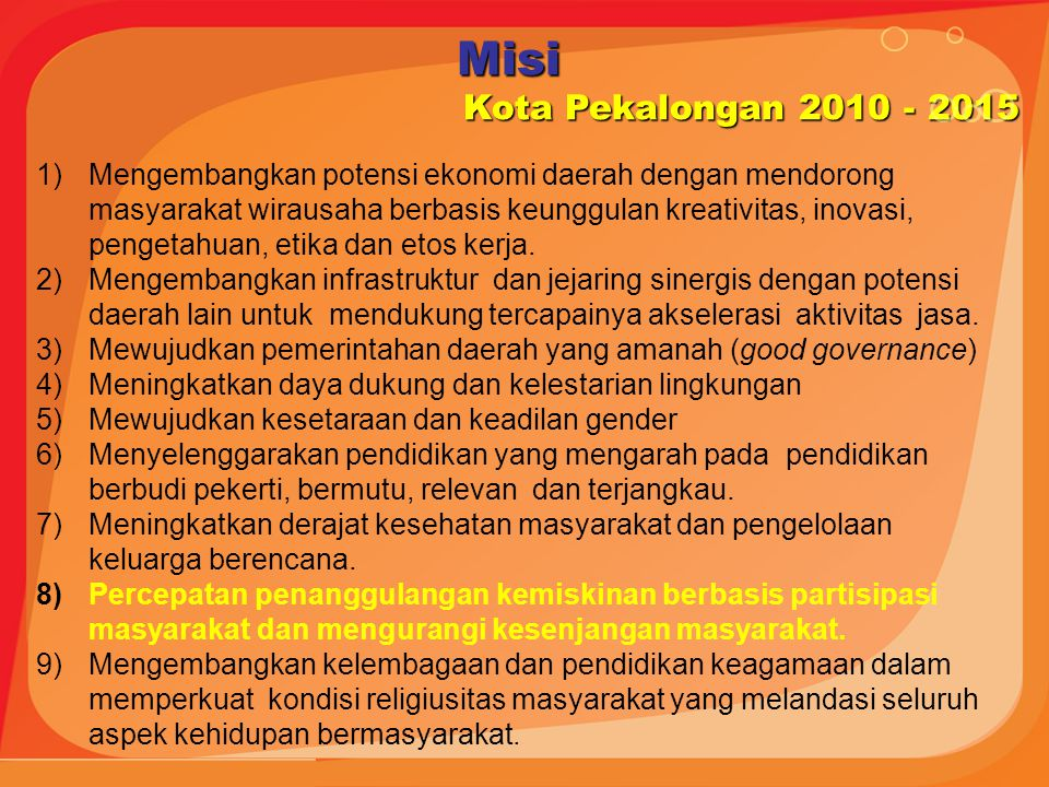 Misi Kota Pekalongan 2010 - 2015.