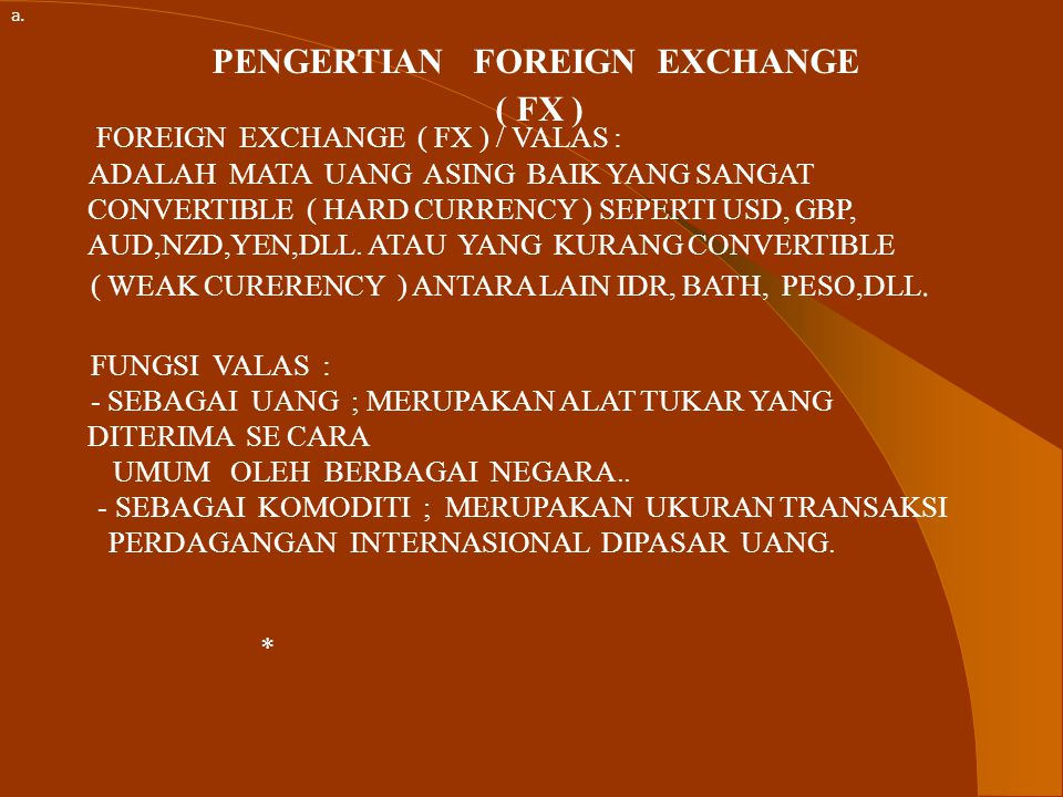 PENGERTIAN FOREIGN EXCHANGE