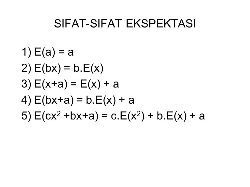 SIFAT-SIFAT EKSPEKTASI