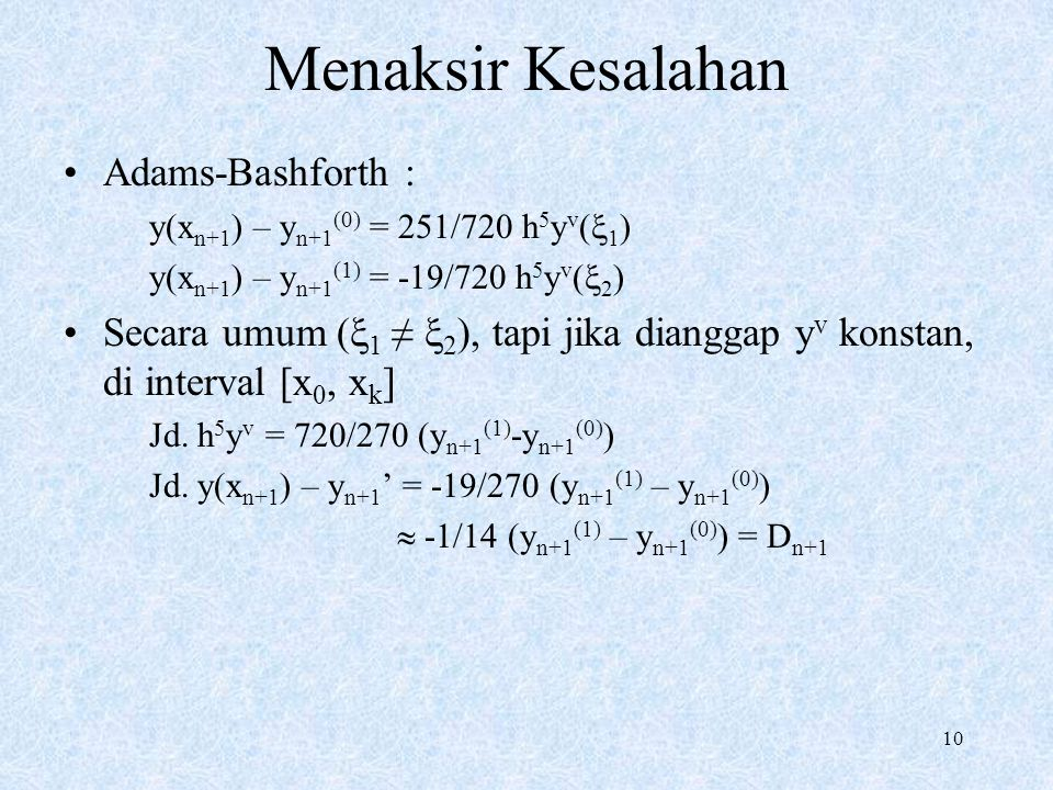 Menaksir Kesalahan Adams-Bashforth :