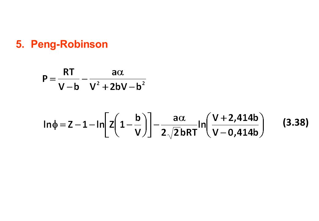 Peng-Robinson (3.38)