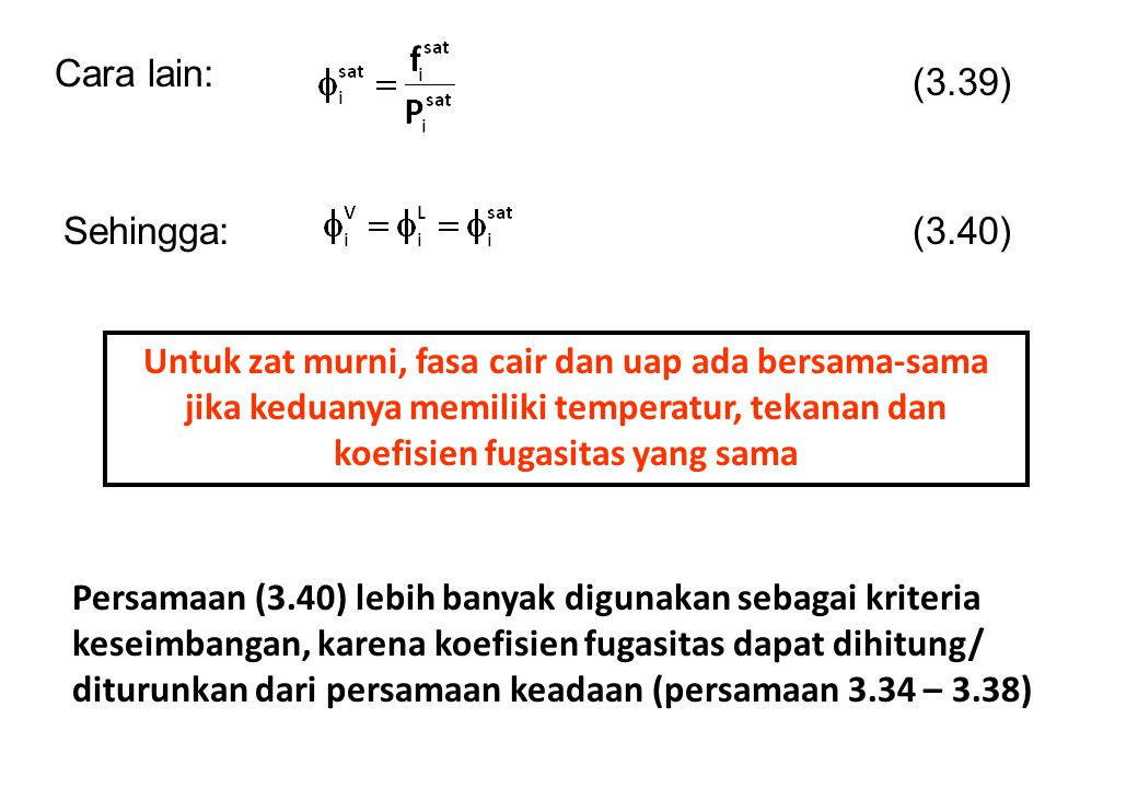 Cara lain: (3.39) Sehingga: (3.40)
