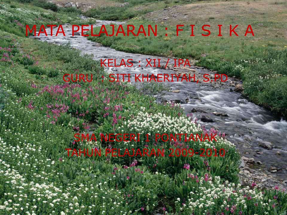 GURU : SITI KHAERIYAH, S.PD