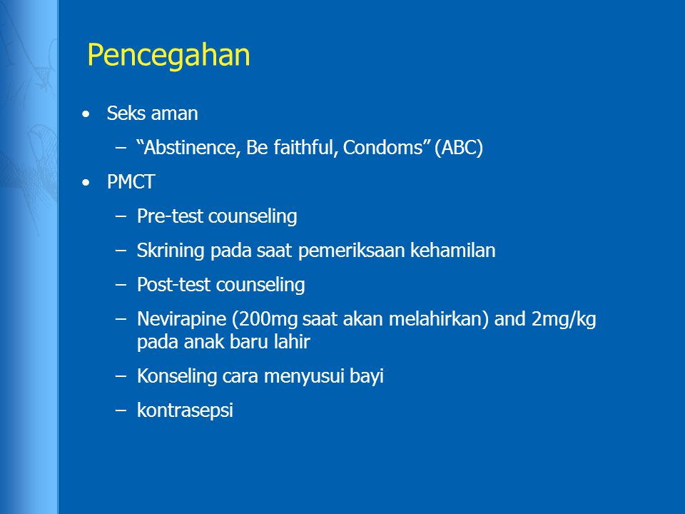 Pencegahan Seks aman Abstinence, Be faithful, Condoms (ABC) PMCT