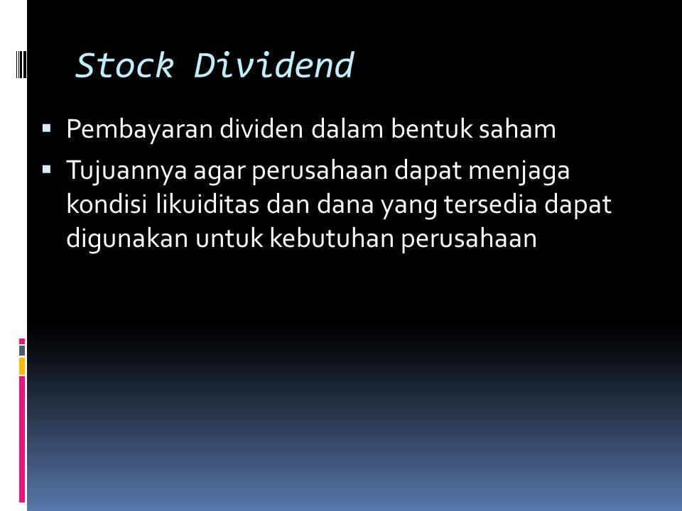 Stock Dividend Pembayaran dividen dalam bentuk saham