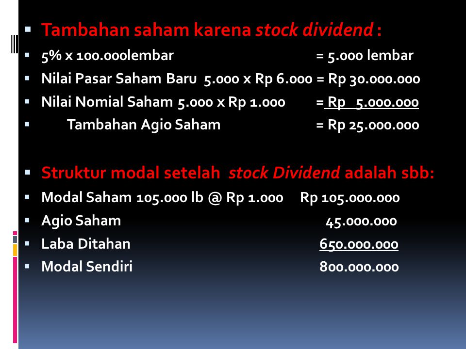 Tambahan saham karena stock dividend :