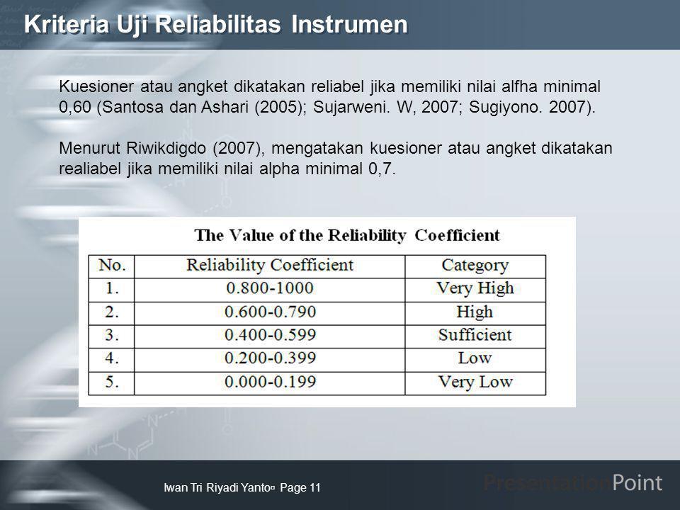 Kriteria Uji Reliabilitas Instrumen