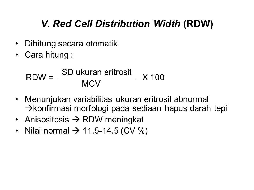 V. Red Cell Distribution Width (RDW)