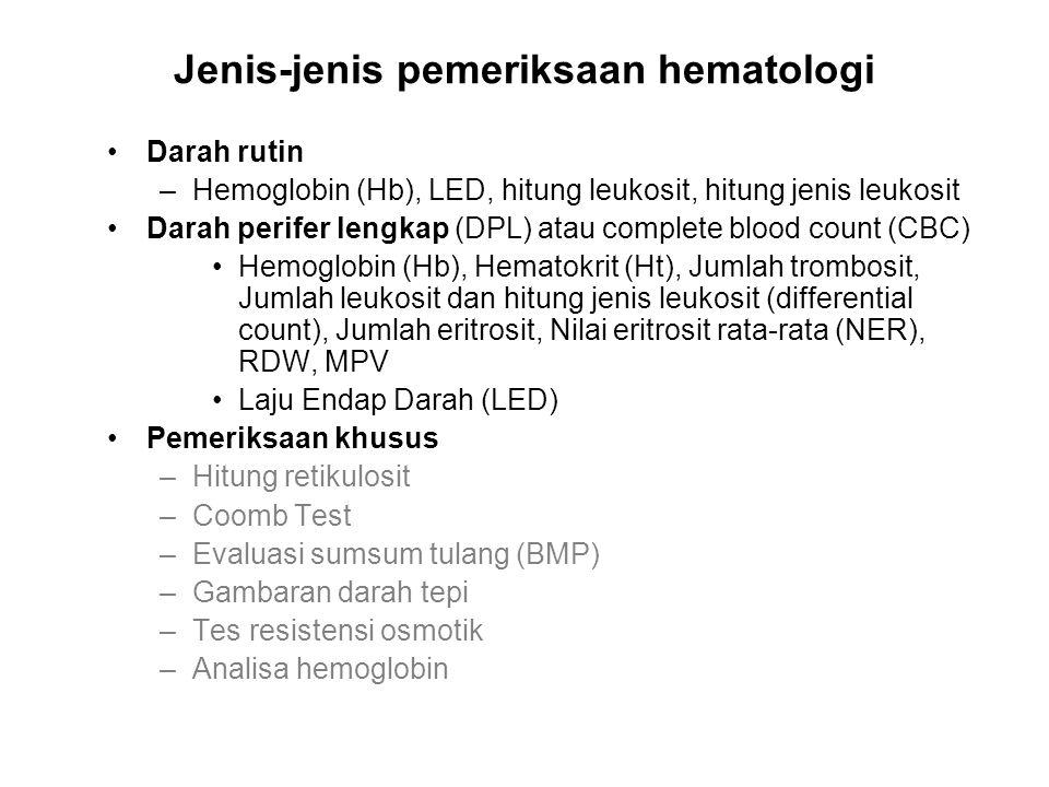 Jenis-jenis pemeriksaan hematologi
