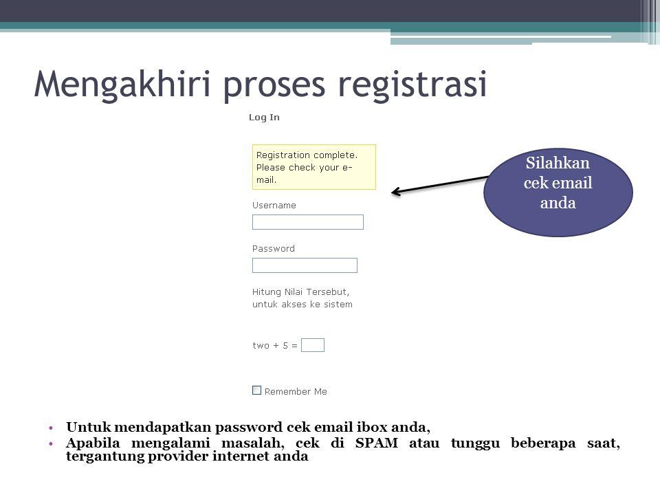 Mengakhiri proses registrasi