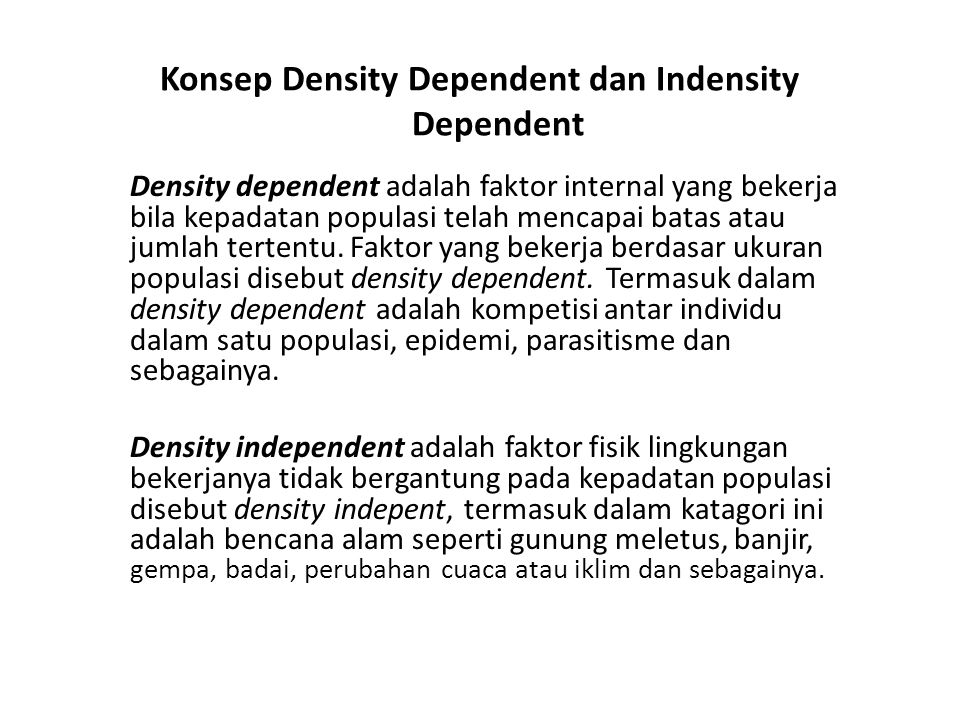 Konsep Density Dependent dan Indensity Dependent