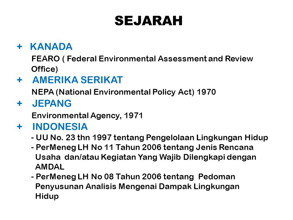 SEJARAH + KANADA FEARO ( Federal Environmental Assessment and Review