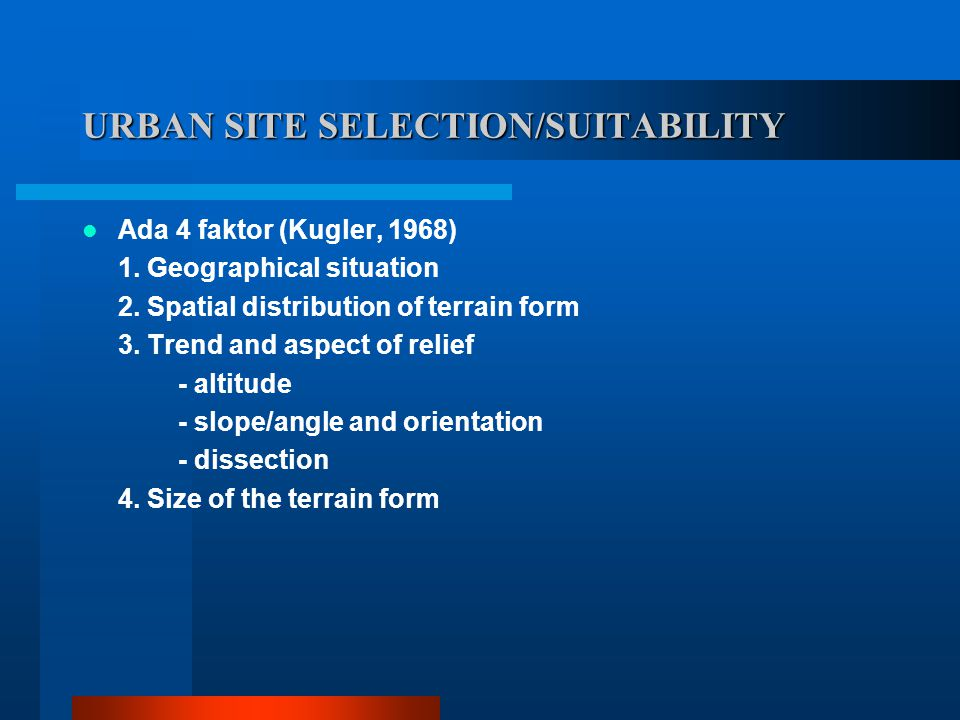 URBAN SITE SELECTION/SUITABILITY