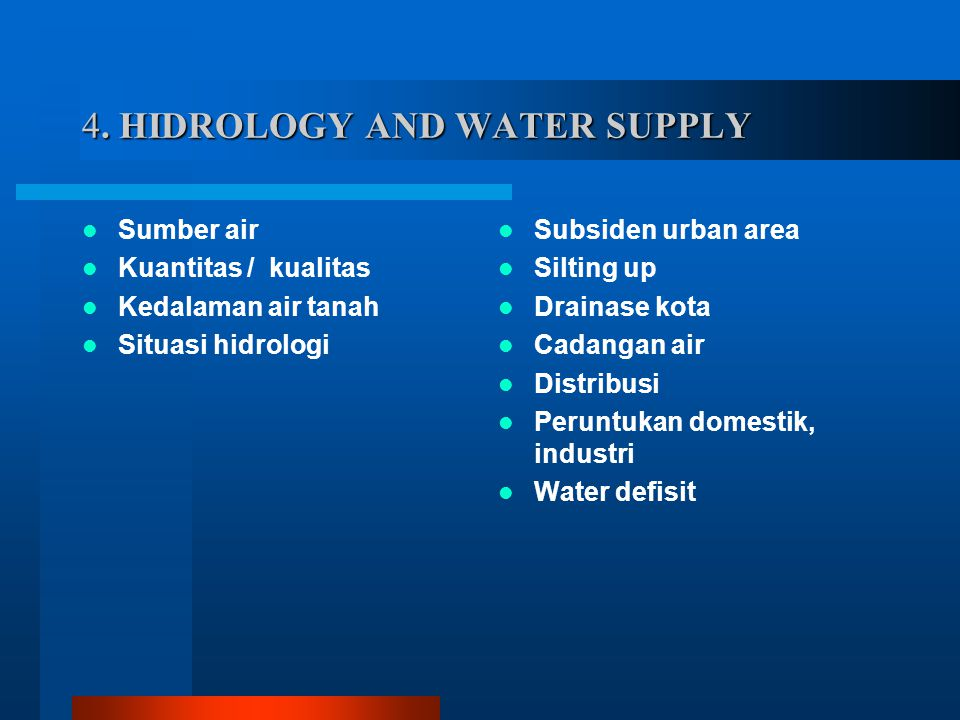 4. HIDROLOGY AND WATER SUPPLY