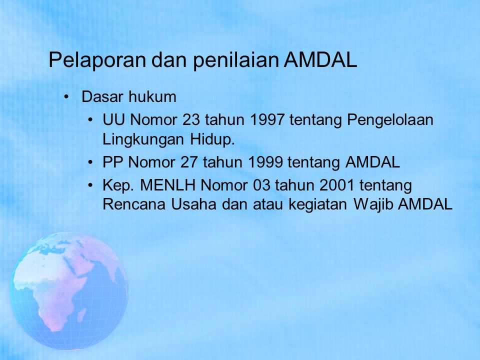 Pelaporan dan penilaian AMDAL