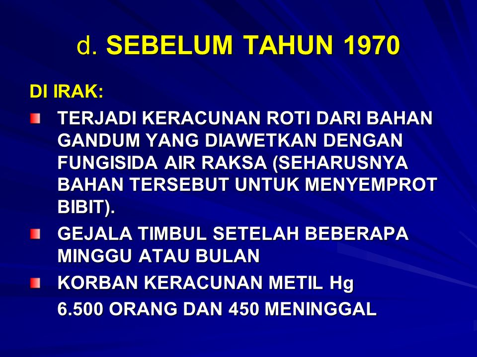 d. SEBELUM TAHUN 1970 DI IRAK: