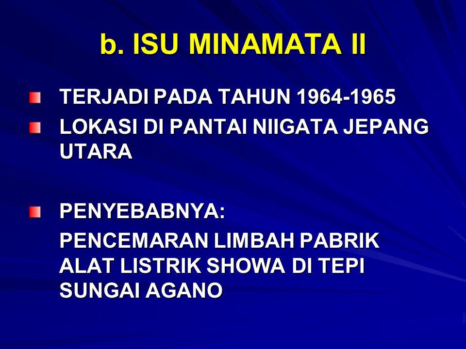 b. ISU MINAMATA II TERJADI PADA TAHUN 1964-1965