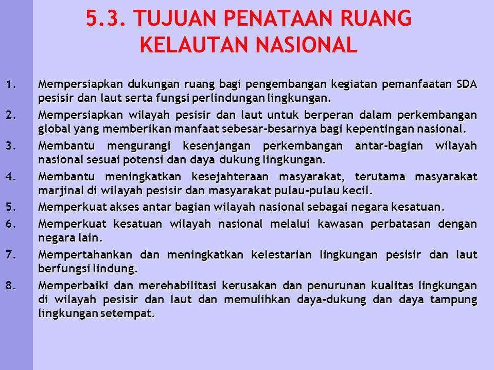 5.3. TUJUAN PENATAAN RUANG KELAUTAN NASIONAL