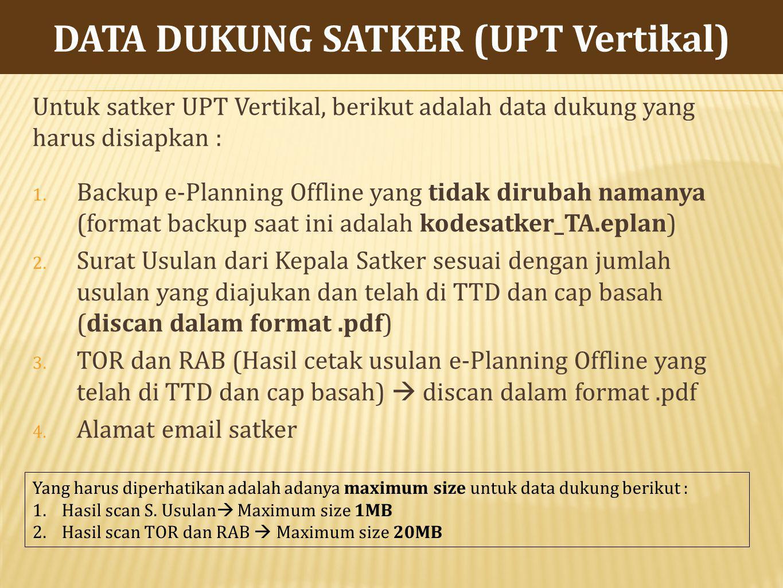 DATA DUKUNG SATKER (UPT Vertikal)